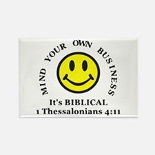 Mind Your Own Business, It's BIBLICAL 2 Magnets