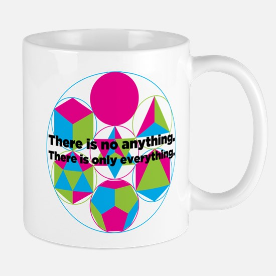 sacred geometry - there is only everything. Mugs