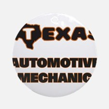 Texas Automotive Mechanic Ornament (Round)