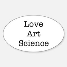 Love Art Science Sticker (Oval)