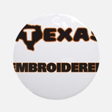 Texas Embroiderer Ornament (Round)