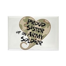 Proud sister Army soldier Rectangle Magnet