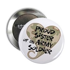 Proud sister Army soldier Button
