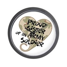 Proud sister Army soldier Wall Clock
