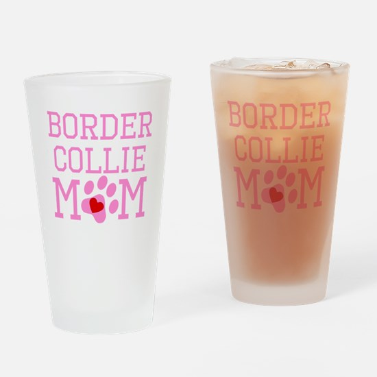 Border Collie Mom Drinking Glass
