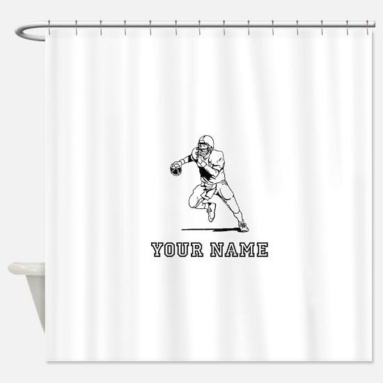 Quarterback (Custom) Shower Curtain