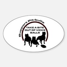 Dog fights Vick Oval Decal