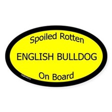 Spoiled English Bulldog On Board Oval Decal