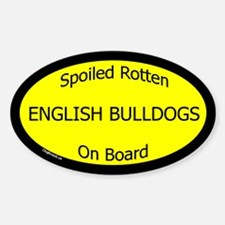 Spoiled English Bulldogs On Board Oval Decal