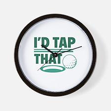 I'd Tap That Wall Clock
