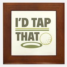 I'd Tap That Framed Tile