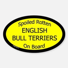 Spoiled English Bull Terriers Oval Decal