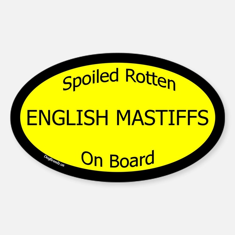 Spoiled English Mastiffs On Board Oval Decal