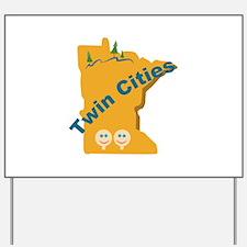 Twin Cities Yard Sign