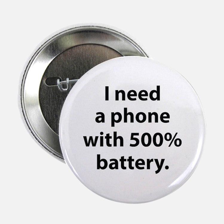 """500 Percent Battery 2.25"""" Button"""