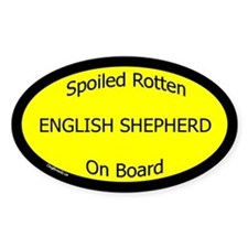 Spoiled English Shepherd On Board Oval Decal
