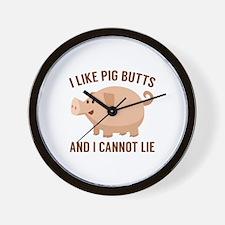 I Like Pig Butts Wall Clock