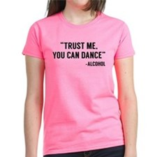 Trust Me, You Can Dance Tee