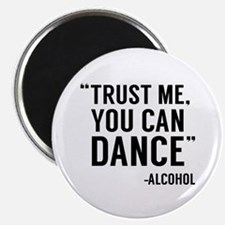 """Trust Me, You Can Dance 2.25"""" Magnet (100 pack)"""