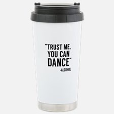 Trust Me, You Can Dance Ceramic Travel Mug