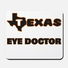 Texas Eye Doctor Mousepad