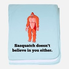 Sasquatch Doesnt Believe In You baby blanket