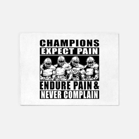 Football Champions Never Complain 5'x7'Area Rug