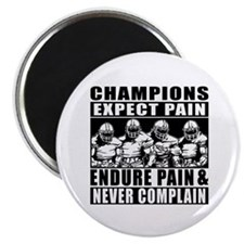 Football Champions Never Complain Magnet