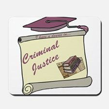 Criminal Justice Degree Mousepad