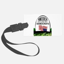 DEMOCRAT GRAVE Luggage Tag