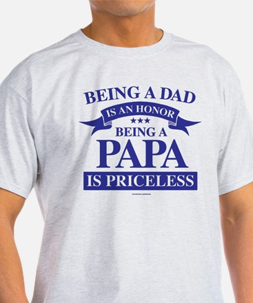 Being a Papa is Priceless T-Shirt