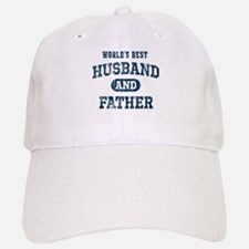 World's Best Husband and Father Baseball Baseball Cap