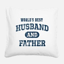 World's Best Husband and Fath Square Canvas Pillow