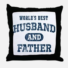 World's Best Husband and Father Throw Pillow