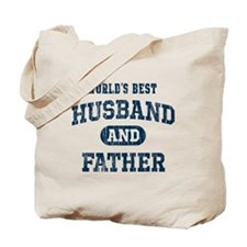 World's Best Husband and Father Tote Bag