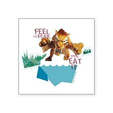 """Ice Age Fear Square Sticker 3"""" x 3"""""""