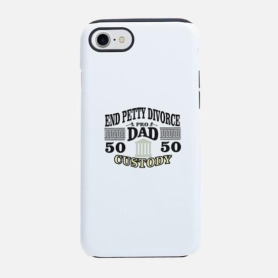 End petty divorce iPhone 7 Tough Case