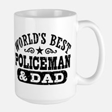 World's Best Policeman and Dad Large Mug
