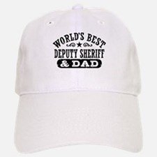 World's Best Deputy Sheriff and Dad Cap