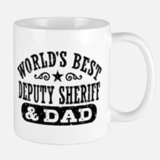 World's Best Deputy Sheriff and Dad Mug