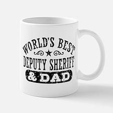 World's Best Deputy Sheriff and Dad Small Small Mug