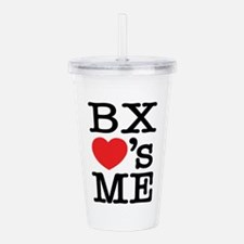 BRONX LOVE'S ME Acrylic Double-wall Tumbler