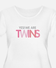 Yes We Are TWINS Plus Size T-Shirt