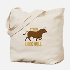 Strong Like Bull Tote Bag