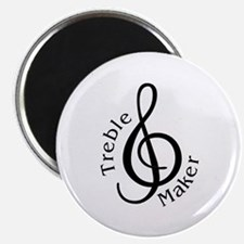 "Treble Maker 2.25"" Magnet (10 pack)"