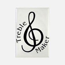 Treble Maker Rectangle Magnet