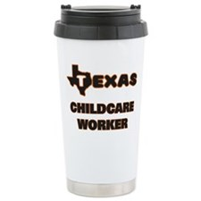 Texas Childcare Worker Travel Mug