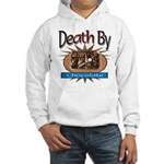 Death By Chocolate Hooded Sweatshirt