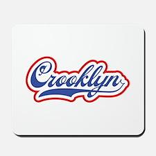 Crooklyn, NYC Mousepad