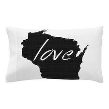 Love Wisconsin Pillow Case